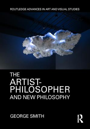 The Artist-Philosopher and New Philosophy book cover