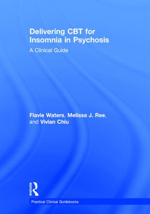 Delivering CBT for Insomnia in Psychosis: A Clinical Guide, 1st Edition (Hardback) book cover