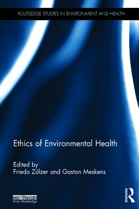 Ethics of Environmental Health (Hardback) book cover