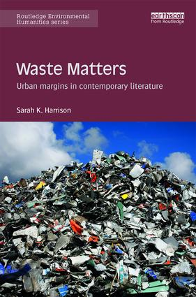 Waste Matters: Urban margins in contemporary literature book cover