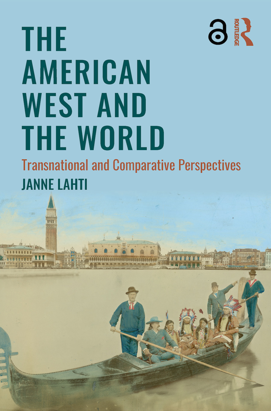 The American West and the World: Transnational and Comparative Perspectives book cover
