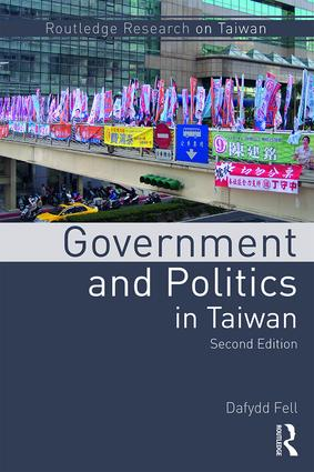 Government and Politics in Taiwan: 2nd Edition (Paperback) book cover