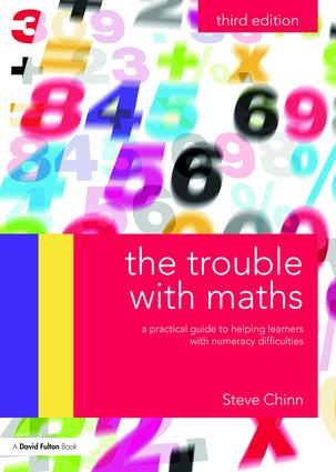 The Trouble with Maths: A practical guide to helping learners with numeracy difficulties, 3rd Edition (Paperback) book cover