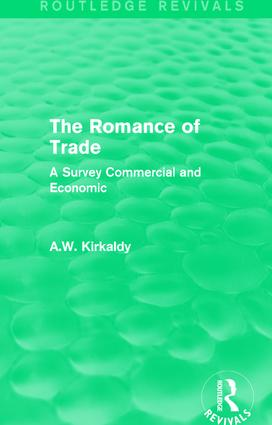 The Romance of Trade: A Survey Commercial and Economic, 1st Edition (Paperback) book cover