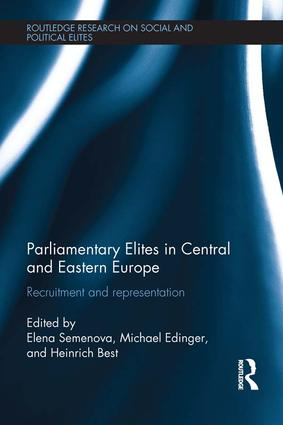 Parliamentary Elites in Central and Eastern Europe: Recruitment and Representation book cover