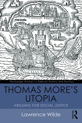 Thomas More's Utopia: Arguing for Social Justice book cover