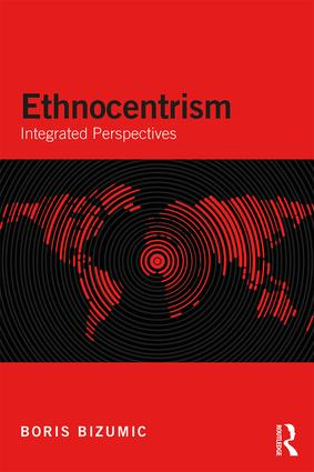 Ethnocentrism: Integrated Perspectives, 1st Edition (Paperback) book cover