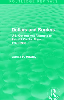 Dollars and Borders: U.S. Governemnt Attempts to Restrict Capital Flows, 1960-1980 book cover