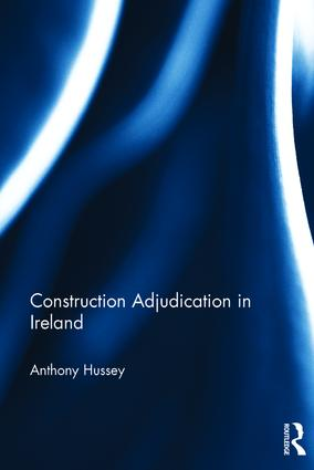 Construction Adjudication in Ireland book cover