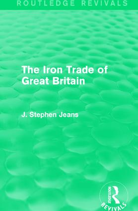 The Iron Trade of Great Britain