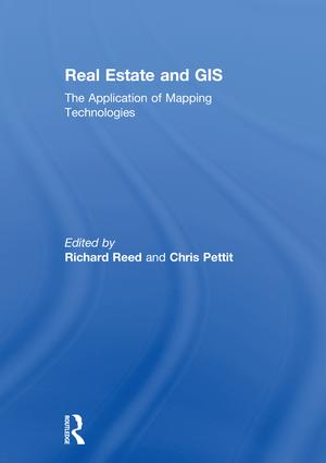 Real Estate and GIS: The Application of Mapping Technologies book cover