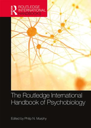 The Routledge International Handbook of Psychobiology book cover