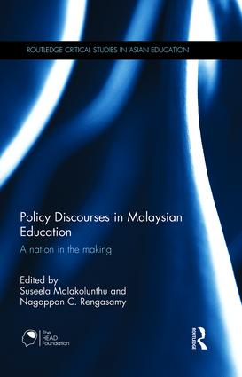 Policy Discourses in Malaysian Education: A nation in the making, 1st Edition (Hardback) book cover