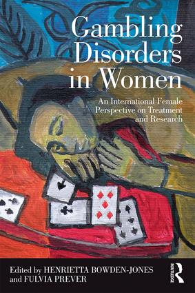 Gambling Disorders in Women: An International Female Perspective on Treatment and Research (Paperback) book cover