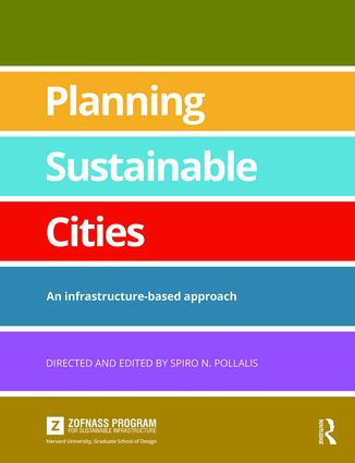 Planning Sustainable Cities: An infrastructure-based approach book cover