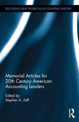 Memorial Articles for 20th Century American Accounting Leaders: 1st Edition (Hardback) book cover