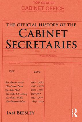 The Official History of the Cabinet Secretaries (Hardback) book cover