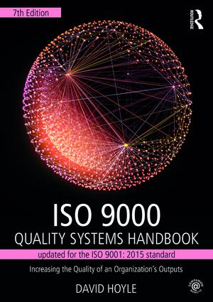 ISO 9000 Quality Systems Handbook-updated for the ISO 9001: 2015 standard: Increasing the Quality of an Organization's Outputs book cover