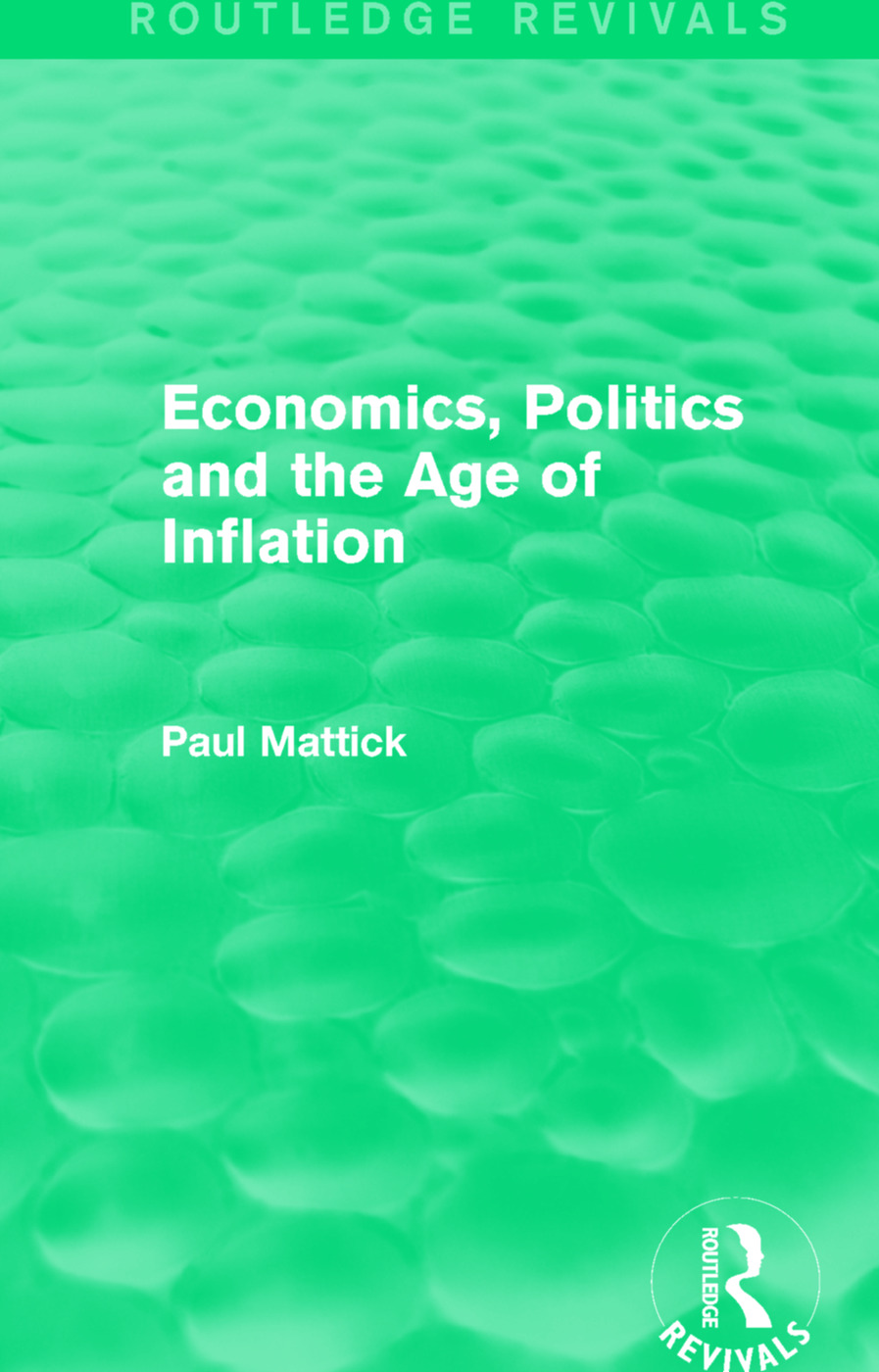 Economics, Politics and the Age of Inflation book cover
