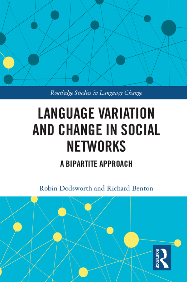 Language variation and change in social networks: A bipartite approach book cover