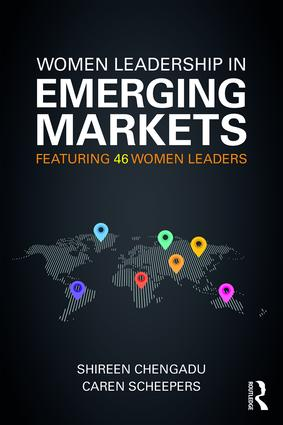 Women Leadership in Emerging Markets: Featuring 46 Women Leaders, 1st Edition (Paperback) book cover