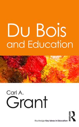 Du Bois and Education: 1st Edition (Paperback) book cover
