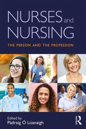 Nurses and Nursing: The Person and the Profession (Paperback) book cover
