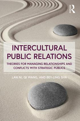 Intercultural Public Relations: Theories for Managing Relationships and Conflicts with Strategic Publics book cover