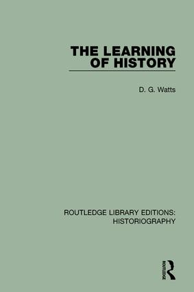 The Learning of History: 1st Edition (Paperback) book cover