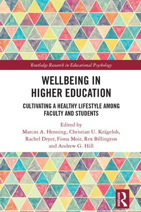 Wellbeing in Higher Education: Cultivating a Healthy Lifestyle Among Faculty and Students book cover