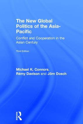 The New Global Politics of the Asia-Pacific: Conflict and Cooperation in the Asian Century book cover
