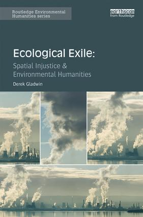 Ecological Exile: Spatial Injustice & Environmental Humanities book cover