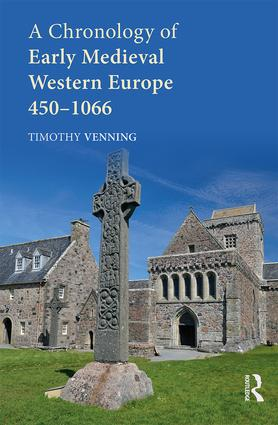 A Chronology of Early Medieval Western Europe: 450–1066, 1st Edition (Hardback) book cover