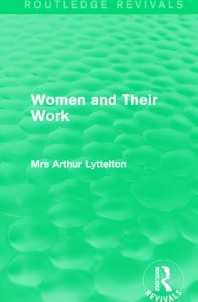 Women and Their Work: 1st Edition (Hardback) book cover