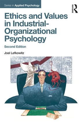 Ethics and Values in Industrial-Organizational Psychology, Second Edition book cover