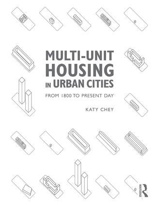 Multi-Unit Housing in Urban Cities: From 1800 to Present Day book cover