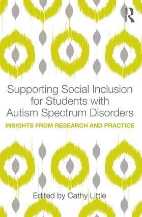 Supporting Social Inclusion for Students with Autism Spectrum Disorders