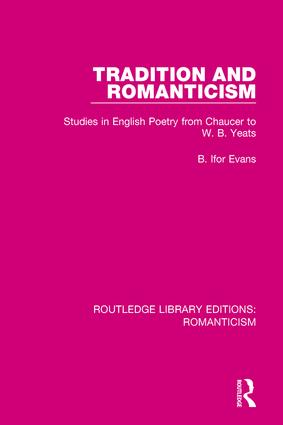 Tradition and Romanticism: Studies in English Poetry from Chaucer to W. B. Yeats book cover
