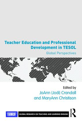 Teacher Education and Professional Development in TESOL: Global Perspectives, 1st Edition (e-Book) book cover