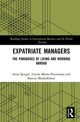 Expatriate Managers: The Paradoxes of Living and Working Abroad, 1st Edition (Hardback) book cover