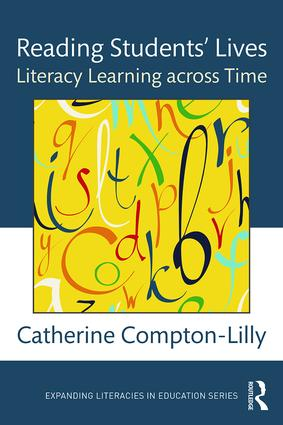 Reading Students' Lives: Literacy Learning across Time book cover