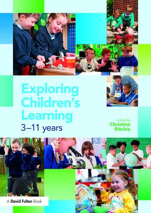 Exploring Children's Learning: 3 – 11 years, 1st Edition (Paperback) book cover