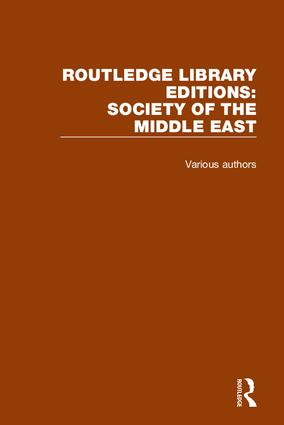 Routledge Library Editions: Society of the Middle East: 1st Edition (Hardback) book cover
