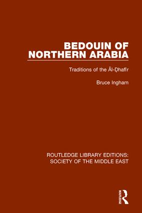 Bedouin of Northern Arabia: Traditions of the Āl-Ḍhafīr book cover