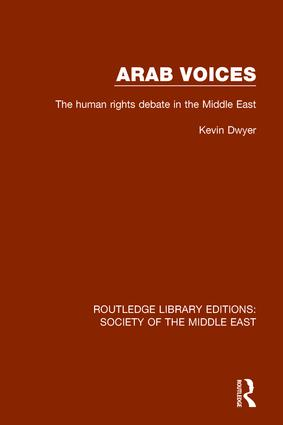 Arab Voices: The human rights debate in the Middle East, 1st Edition (Hardback) book cover