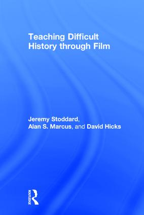 Teaching Difficult History through Film book cover