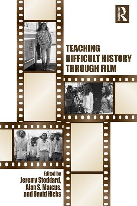 Teaching Difficult History through Film (Paperback) book cover