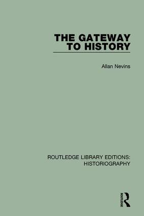 The Gateway to History: 1st Edition (e-Book) book cover