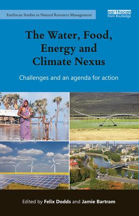The Water, Food, Energy and Climate Nexus: Challenges and an agenda for action, 1st Edition (Paperback) book cover