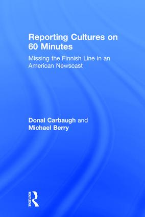Reporting Cultures on 60 Minutes: Missing the Finnish Line in an American Newscast book cover